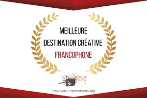 Appel à candidature Meilleure Destination Créative Francophone